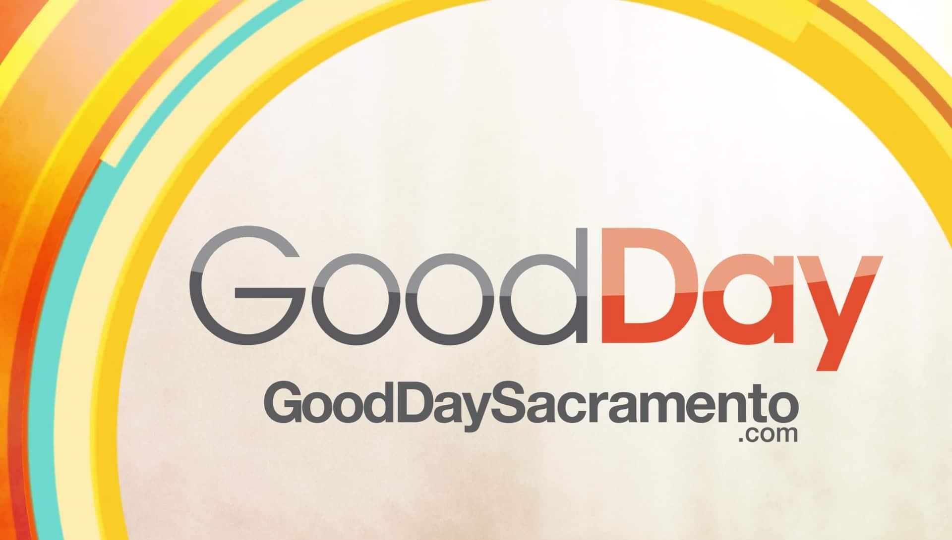 Good Day Sacramento